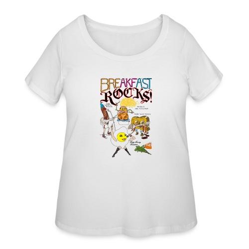 Breakfast Rocks! - Women's Curvy T-Shirt