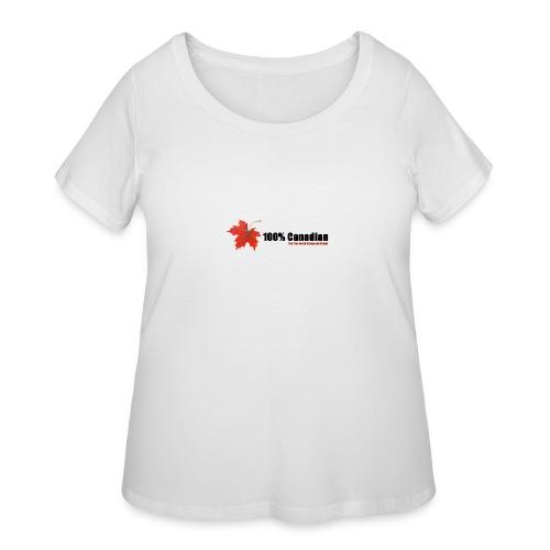 100% Canadian - Women's Curvy T-Shirt