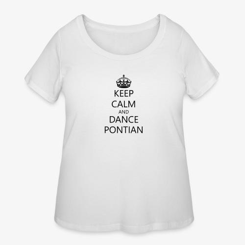 Keep Calm And Dance Pontian - Women's Curvy T-Shirt