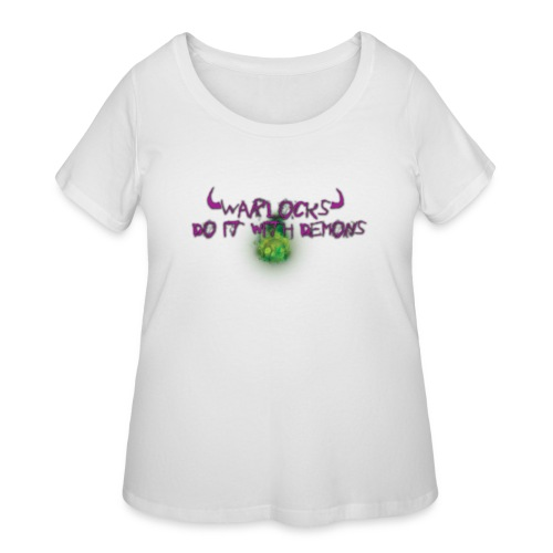 Warlocks Do It World of Warcraft - Women's Curvy T-Shirt