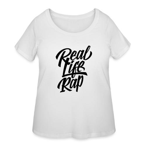 Real Life Rap 1 - Women's Curvy T-Shirt