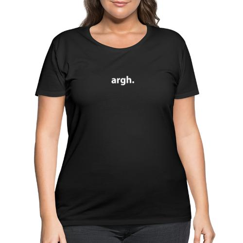 argh. - Women's Curvy T-Shirt