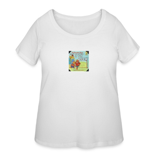 kicked in the dick - Women's Curvy T-Shirt