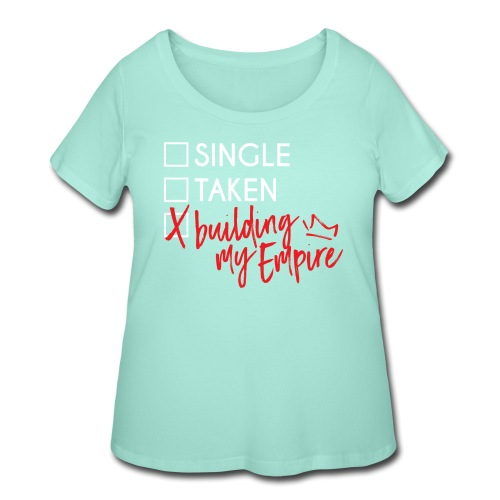 Building my Empire - Women's Curvy T-Shirt
