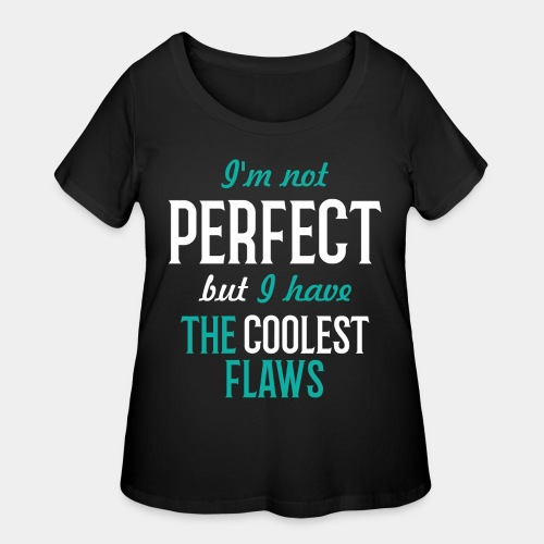 perfect cool coolest flawless - Women's Curvy T-Shirt