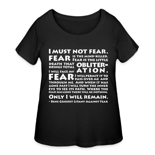 Litany Against Fear - Women's Curvy T-Shirt