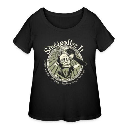 Smeagolize It! - Women's Curvy T-Shirt