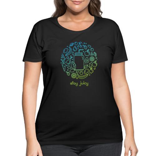 Stay Juicy - Women's Curvy T-Shirt