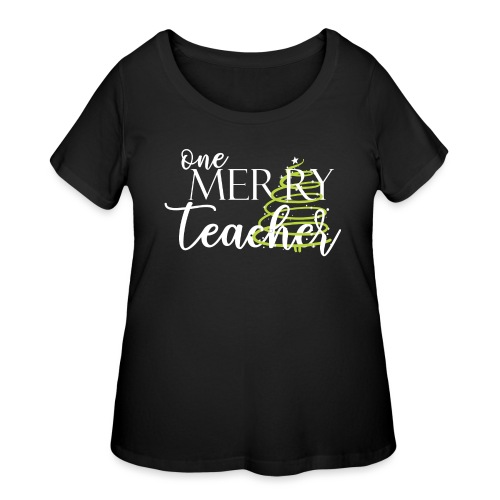 One Merry Teacher Christmas Tree Teacher T-Shirt - Women's Curvy T-Shirt