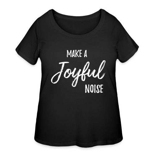 joyfulnoise2 - Women's Curvy T-Shirt
