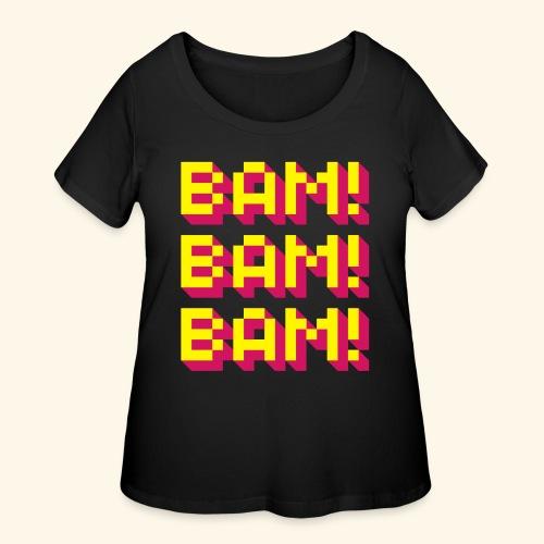 Bam! Bam! Bam! - Women's Curvy T-Shirt