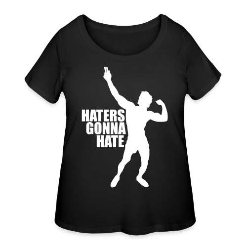 Zyzz Silhouette Haters Gonna Hate - Women's Curvy T-Shirt