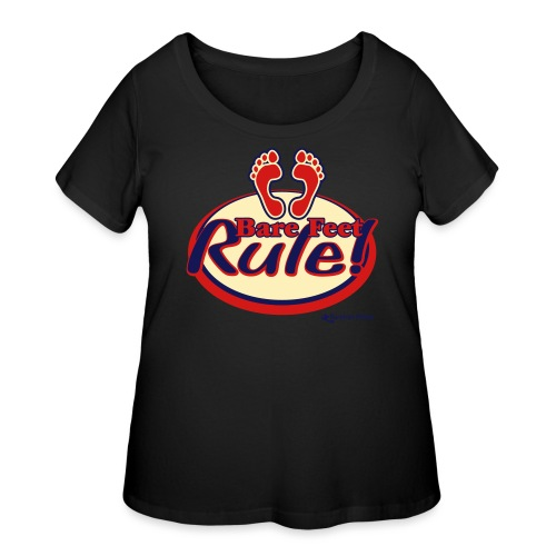Bare Feet Rule! - Women's Curvy T-Shirt