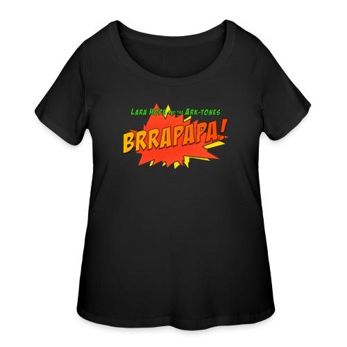 brrapapa - Women's Curvy T-Shirt