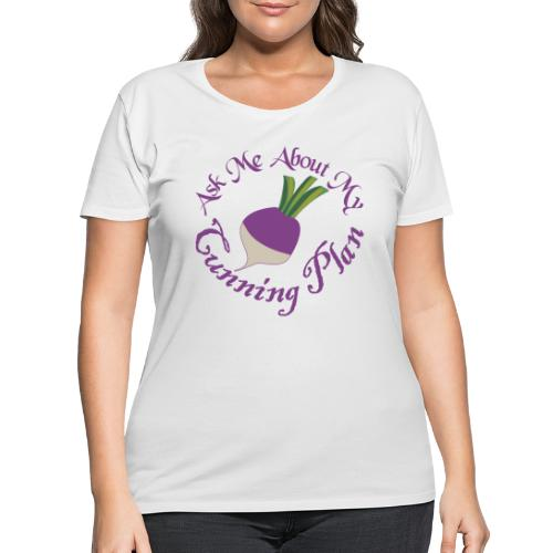 Ask Me About My Cunning Plan - Women's Curvy T-Shirt