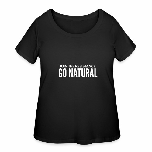 Join The Resistance. GO NATURAL Hoodie Dress - Women's Curvy T-Shirt