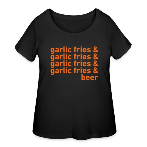 Garlic Fries & Beer (SF Giants) - Women's Curvy T-Shirt