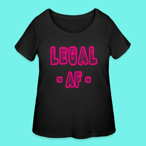2Legal AF Funny 21st Birthday Party T-Shirt - Women's Curvy T-Shirt