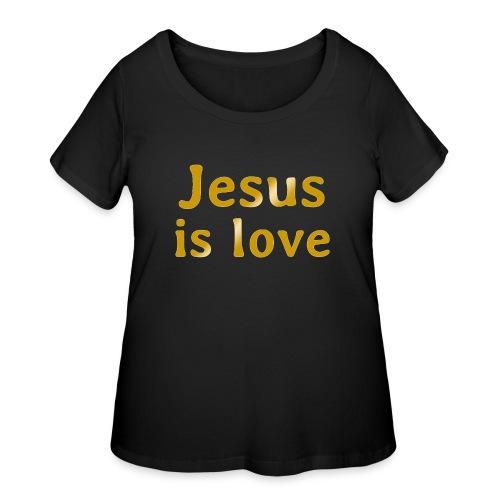 Jesus is love - Women's Curvy T-Shirt