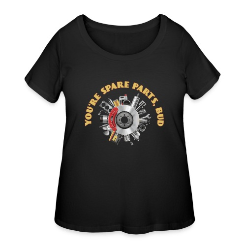 Letterkenny - You Are Spare Parts Bro - Women's Curvy T-Shirt