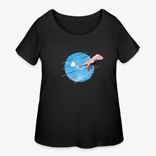 Badminton is a divine creation ! - Sky Blue Design - Women's Curvy T-Shirt