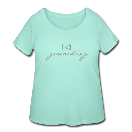 I love geocaching - Women's Curvy T-Shirt