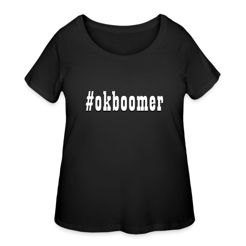 #okboomer - Women's Curvy T-Shirt