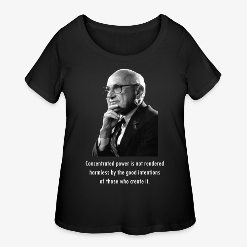 Milton Friedman Concentrated Power white - Women's Curvy T-Shirt