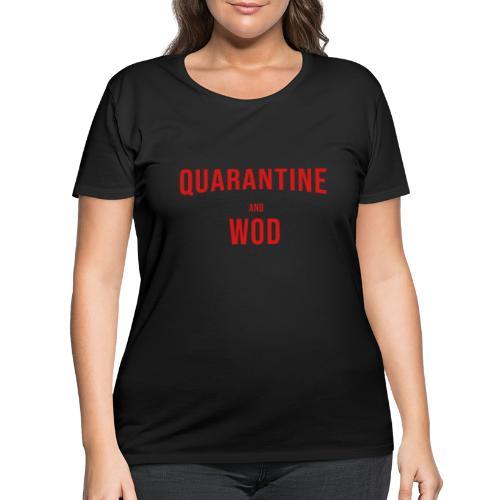 QUARANTINE & WOD - Women's Curvy T-Shirt