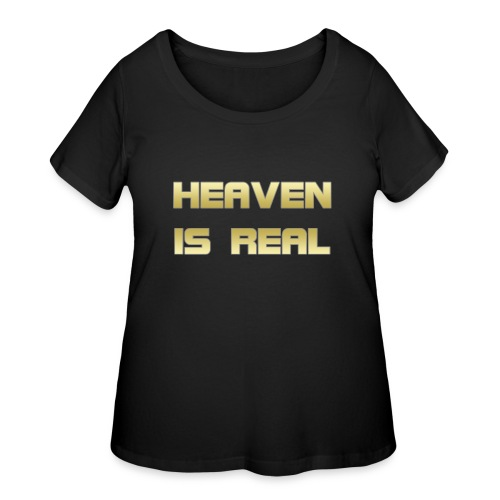 Heaven is real - Women's Curvy T-Shirt
