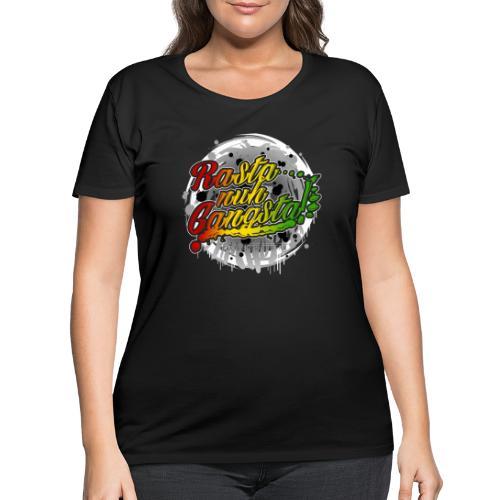 Rasta nuh Gangsta - Women's Curvy T-Shirt