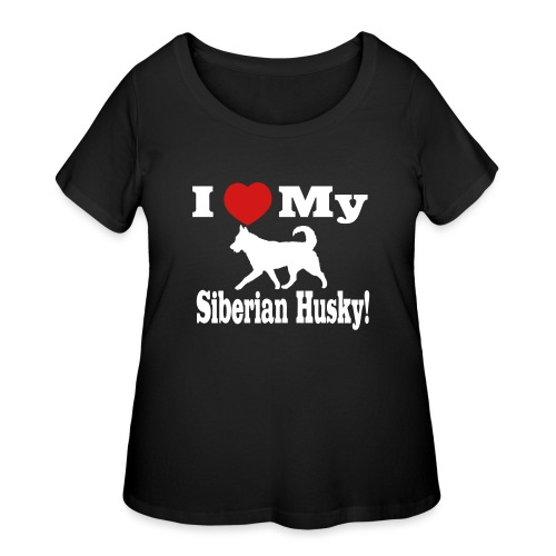 I Love my Siberian Husky - Women's Curvy T-Shirt