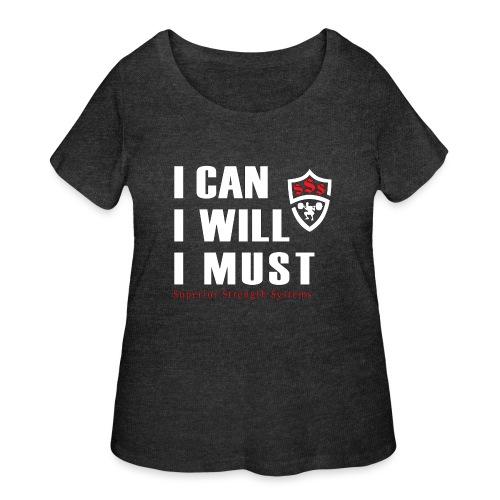 I can I will I must - Women's Curvy T-Shirt