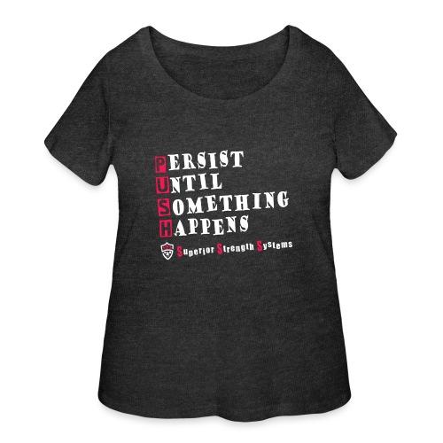 Persist Until Something Happens - Women's Curvy T-Shirt