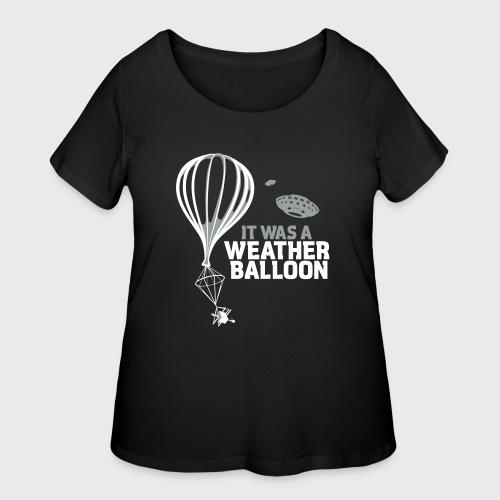 Weather Balloon UFO - Women's Curvy T-Shirt