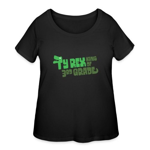 Ty Rex King of 3rd Grade - Women's Curvy T-Shirt