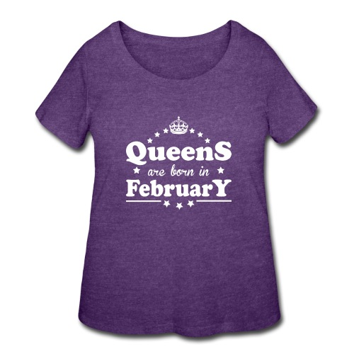 Queens are born in February - Women's Curvy T-Shirt