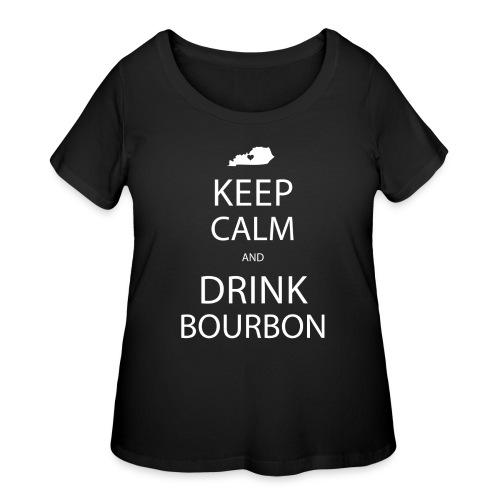 Keep Calm and Drink Bourbon - Women's Curvy T-Shirt