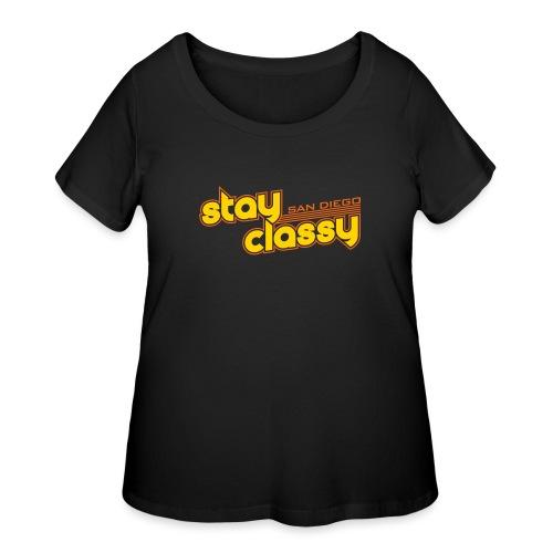 Stay Classy San Diego - Women's Curvy T-Shirt