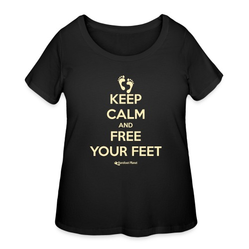 Keep Calm and Free Your Feet - Women's Curvy T-Shirt