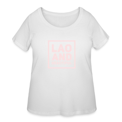 LAO AND BEAUTIFUL pink - Women's Curvy T-Shirt