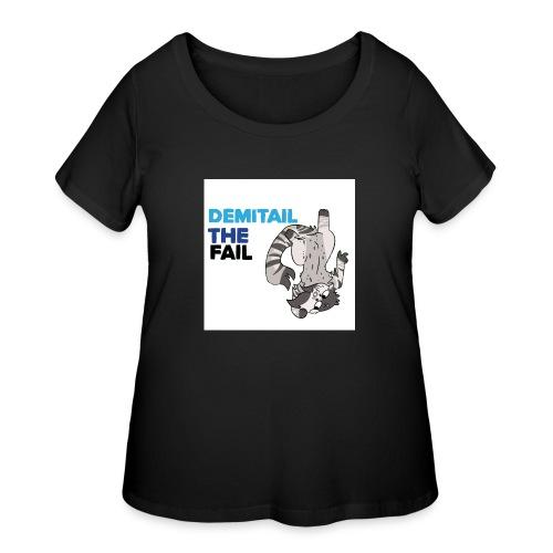 Demitail The FAIL - Women's Curvy T-Shirt