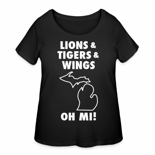 LIONS & TIGERS & WINGS, OH MI! - Women's Curvy T-Shirt
