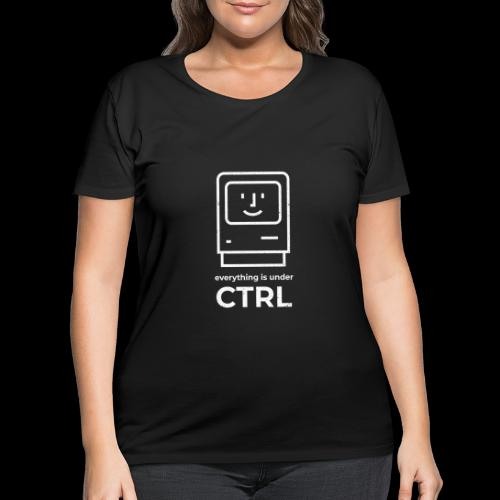 Everything is Under CTRL | Funny Computer - Women's Curvy T-Shirt