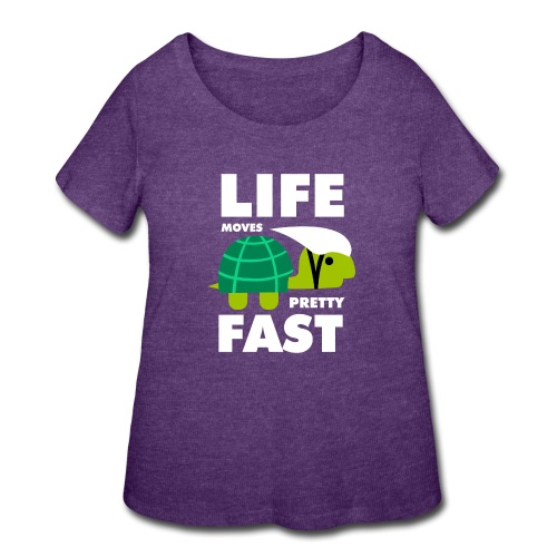 Life moves pretty fast - Women's Curvy T-Shirt