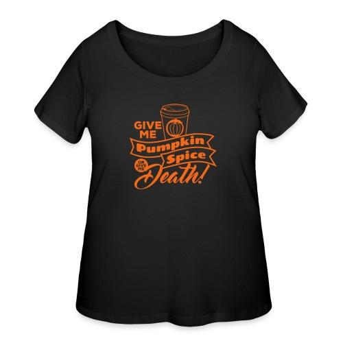 Pumpkin Spice Latte Fun - Women's Curvy T-Shirt