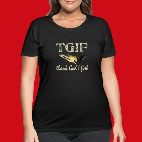TGIF - Thank God I Fish - Women's Curvy T-Shirt