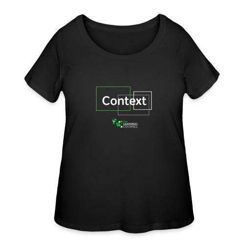 Context for the Education Shift - Women's Curvy T-Shirt