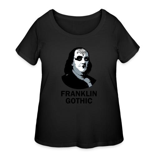 Franklin Gothic - Women's Curvy T-Shirt