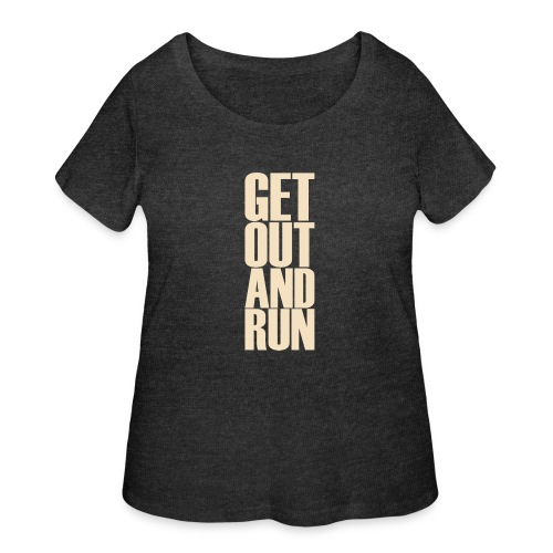Get out and run - Women's Curvy T-Shirt